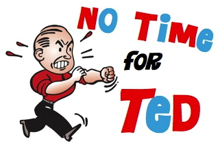 No Time for Ted