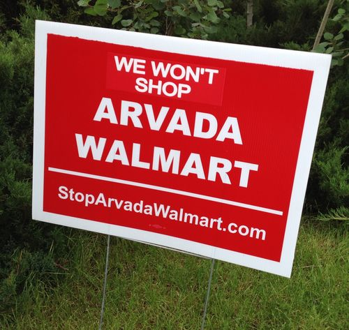 We Won't Shop Arvada Walmart Yard Sign