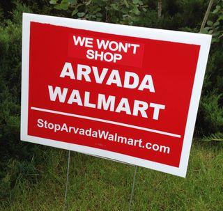 We Won't Shop Arvada Walmart Yard Sign