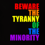 Tyranny of the Minority