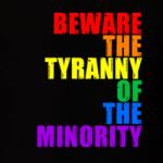 Tyranny of the Minority