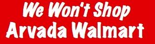 Wont Shop Arvada Walmart - Red copy