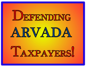 Defending Arvada Taxpayers